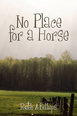 No Place for a Horse