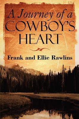A Journey of a Cowboy's Heart
