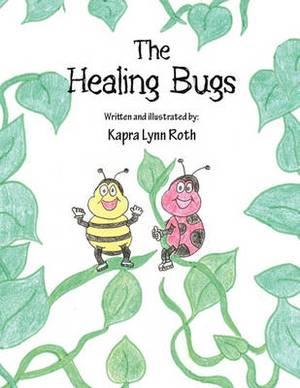 The Healing Bugs