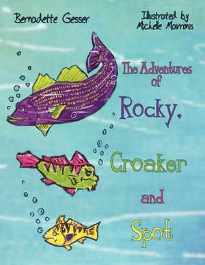 The Adventures of Rocky, Croaker and Spot