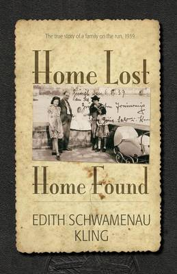 Home Lost, Home Found: The True Story of a Family on the Run, 1939