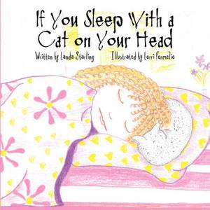 If You Sleep with a Cat on Your Head