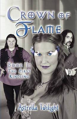 Crown of Flame: Book 1: The First Kindling