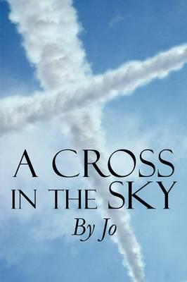 A Cross in the Sky