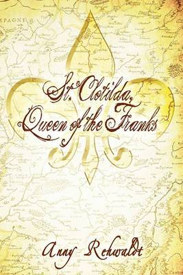 St. Clotilda, Queen of the Franks