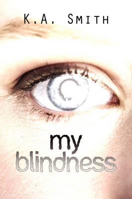 My Blindness