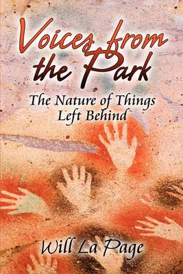Voices from the Park: The Nature of Things Left Behind