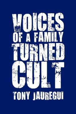 Voices of a Family Turned Cult