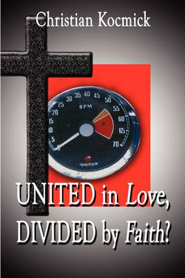 United in Love, Divided by Faith?