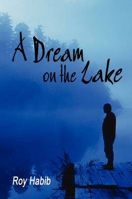 A Dream on the Lake