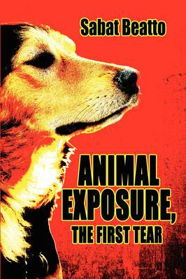 Animal Exposure, the First Tear