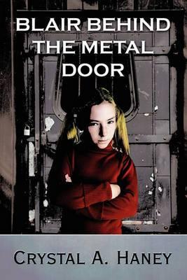 Blair Behind the Metal Door