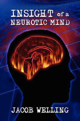 Insight of a Neurotic Mind