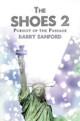 The Shoes 2: Pursuit of the Passage