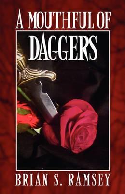 A Mouthful of Daggers
