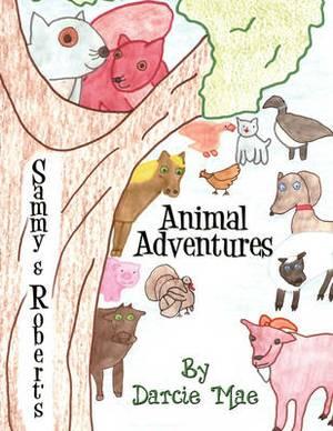 Sammy & Robert's Animal Adventures