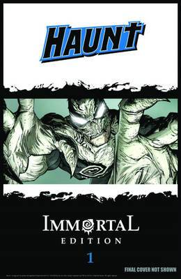 Haunt: The Immortal Edition: Book 1