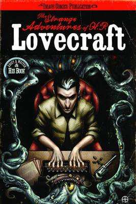 The Strange Adventures of H.P. Lovecraft Volume 1
