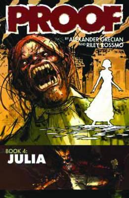 Proof: v. 4: Proof Volume 4: Julia Julia