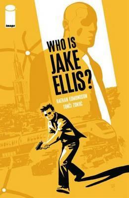 Who is Jake Ellis?: v. 1