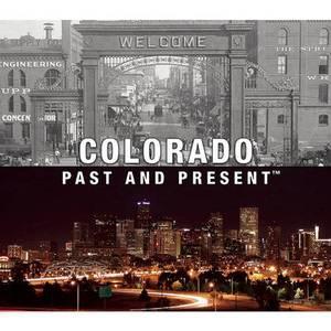 Colorado Past and Present