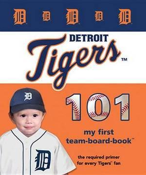 Detroit Tigers 101