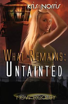 What Remains: Untainted