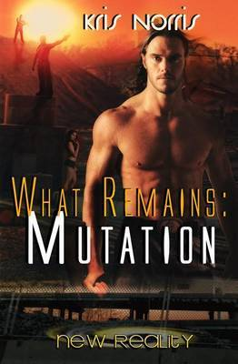 What Remains: Mutation