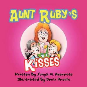 Aunt Ruby's Kisses