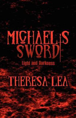 Michael's Sword: Light and Darkness