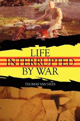 Life Interrupted by War