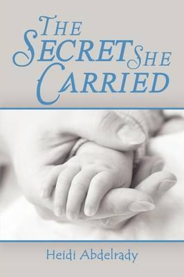 The Secret She Carried