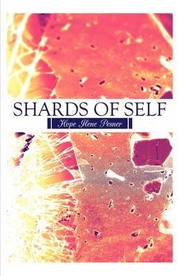 Shards of Self