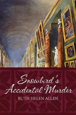 Snowbird's Accidental Murder