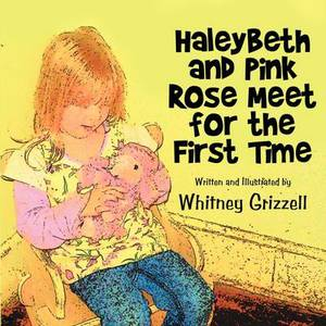 Haleybeth and Pink Rose Meet for the First Time