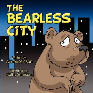 The Bearless City