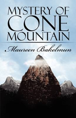 Mystery of Cone Mountain