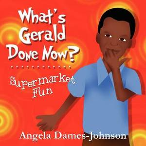 What's Gerald Done Now?: Supermarket Fun