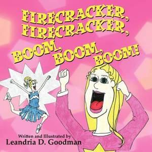 Firecracker, Firecracker, Boom, Boom, Boom!