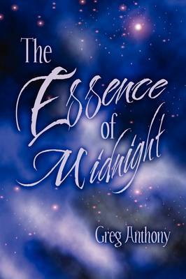 The Essence of Midnight