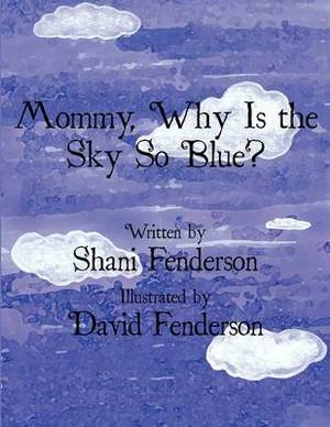 Mommy, Why Is the Sky So Blue?