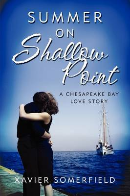 Summer on Shallow Point: A Chesapeake Bay Love Story