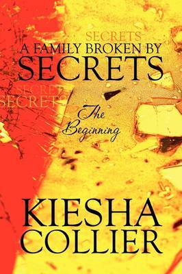 A Family Broken by Secrets: The Beginning