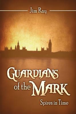 Guardians of the Mark: Spires in Time