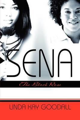 Sena: The Black Rose