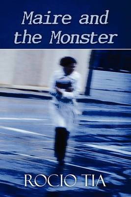 Maire and the Monster