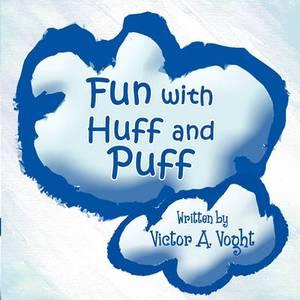 Fun with Huff and Puff