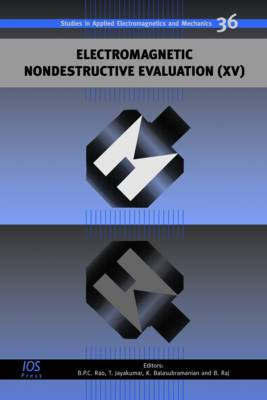 Electromagnetic Nondestructive Evaluation: Volume 15