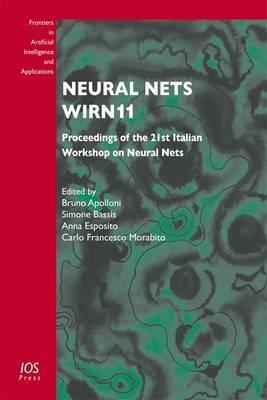 Neural Nets WIRN11: Proceedings of the 21st Italian Workshop on Neural Nets