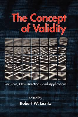 The Concept of Validity: Revisions, New Directions and Applications